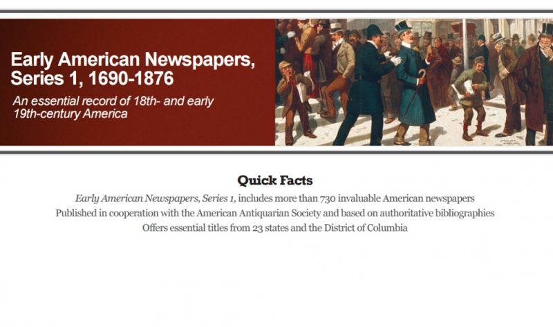 Early American Newspapers, Series 1, 1690-1876